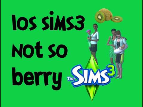 🟢LOS SIMS 3 NOT SO BERRY GENERACIÓNN VERDE🟢 UN  EPISODIO CON MUCHAS ACONTECIMIENTOS🥑🍒🍓