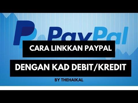Cara Linkkan Akaun Paypal dengan Kad Debit / Kad Kredit