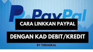 Gambar cover Cara Linkkan Akaun Paypal dengan Kad Debit / Kad Kredit