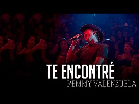 Te Encontré - Remmy Valenzuela ( LETRA ) 2019
