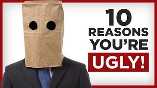 You're UGLY! 10 Unattractive Habits (And How to FIX Them!)
