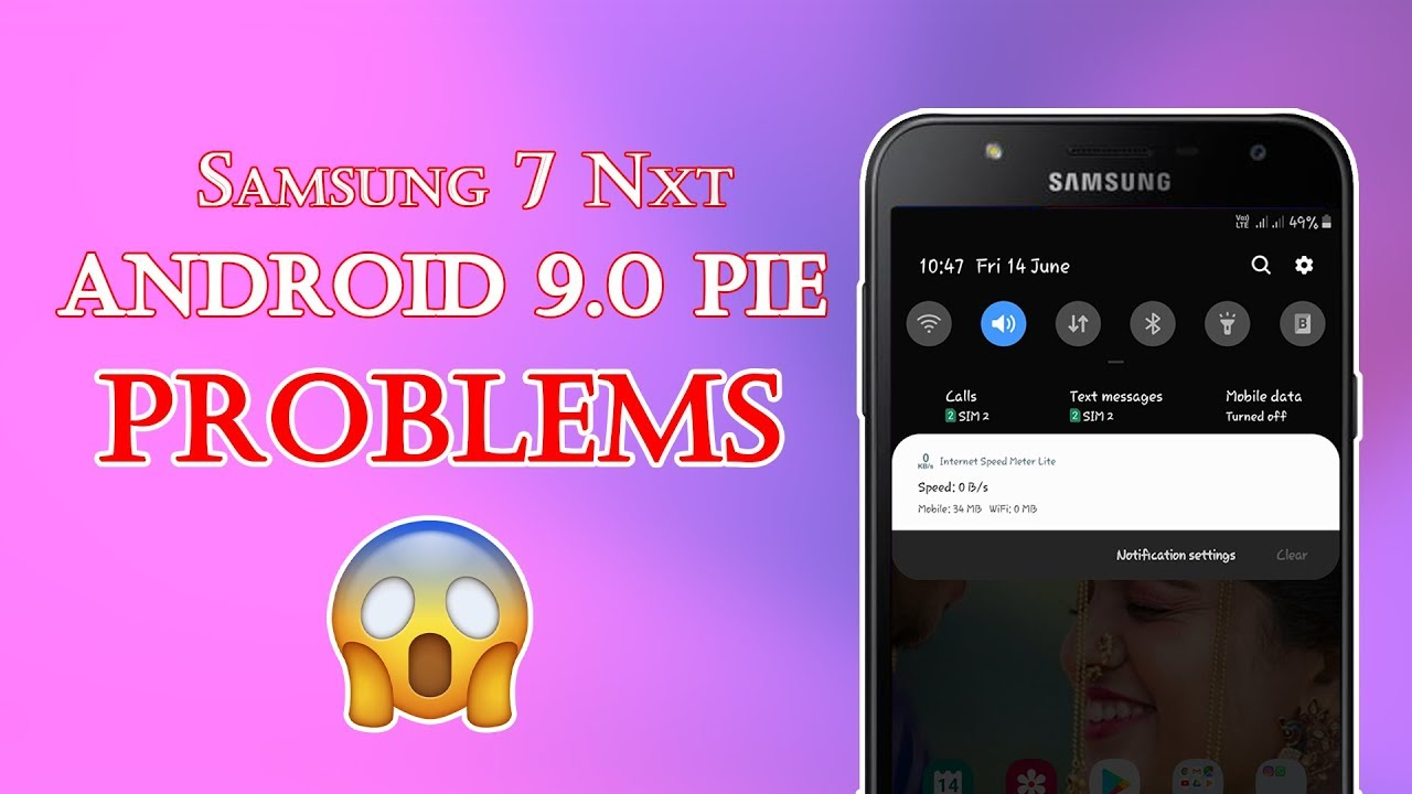 J7 NXT AFTER 9 0 PIE UPDATE | PROBLEMS | In Hindi