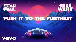 Sean Paul, Sukuward - Space Ship (Official Lyric Video)