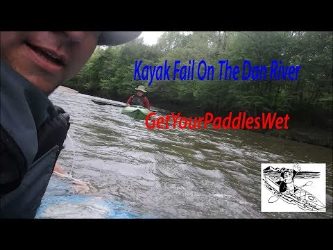 Kayak Rapid Fail on the Dan River