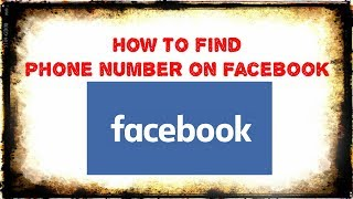 How Find Someone Phone Number Facebook Working