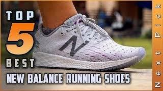 Top 5 Best New Balance Running Shoes Review in 2021