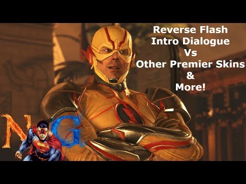 Injustice 2: Reverse Flash Intro Dialogue Vs Other Premier Skins & More!