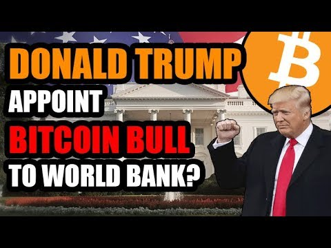 Donald Trump To Appoint Bitcoin Bull to Lead the World Bank? | Lighting Network Merchant Adoption thumbnail