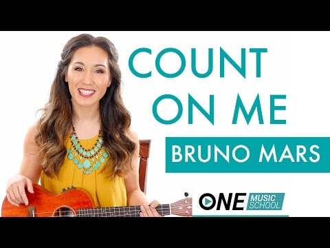 Count On Me - Bruno Mars Ukulele Tutorial / Lesson