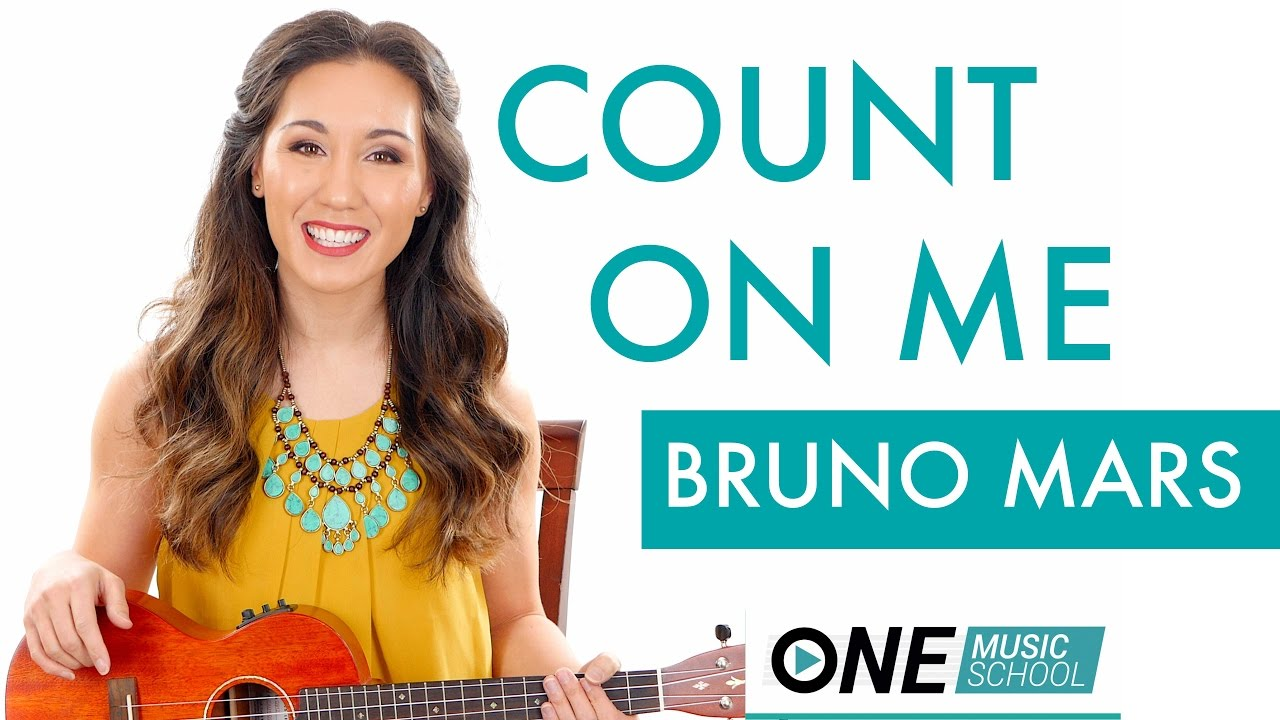 Count On Me Bruno Mars Ukulele Tutorial Lesson Youtube