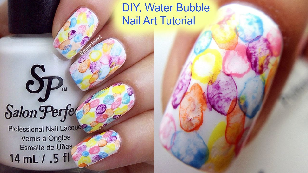 DIY, Easy Water Bubble Nail Art Tutorial | Beauty Intact - DIY, Easy Water Bubble Nail Art Tutorial Beauty Intact - YouTube
