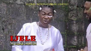 IJELE THE VILLAGE CHAMPION (OFFICIAL TRAILER) - 2019 LATEST NIGERIAN NOLLYWOOD MOVIES