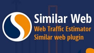 Similar Web | Web traffic estimator | Similar web plugin | SEO - Part 47