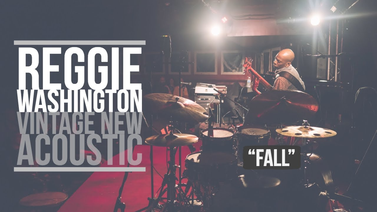 Reggie Washington | VINTAGE NEW ACOUSTIC | FALL