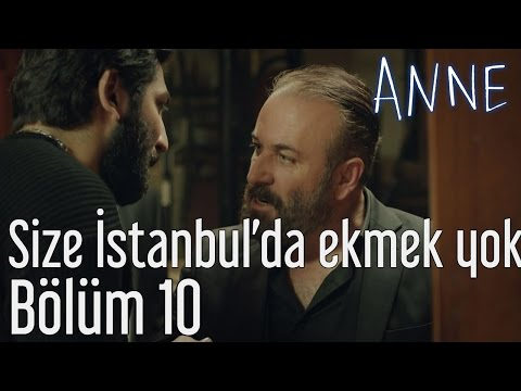 Anne 10. Bölüm - Size İstanbul