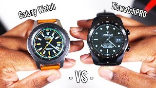 Samsung Galaxy Watch VS Ticwatch Pro | A David vs Goliath story