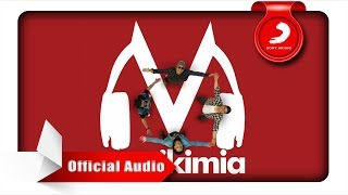 Musikimia - Dan Bernyanyilah [Official Audio Video]