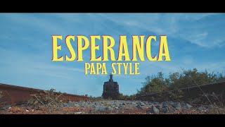 📺 Papa Style Ft. Flavia Coelho - Esperança [Official Video]