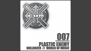 Bulldozer (Plastic Enemy Remix)