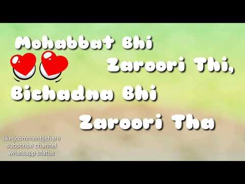 rahat-fateh-ali-khan---zaroori-tha  -latest-2018-whatsapp-status  -love-song-  