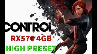 CONTROL - RX570 4GB Benchmark Gameplay - HIGH Preset - 1080p