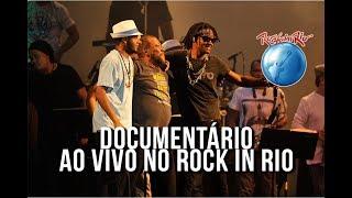 Martinho da Vila, Cidade Negra e Emicida - Documentário (Ao vivo no Rock in Rio)