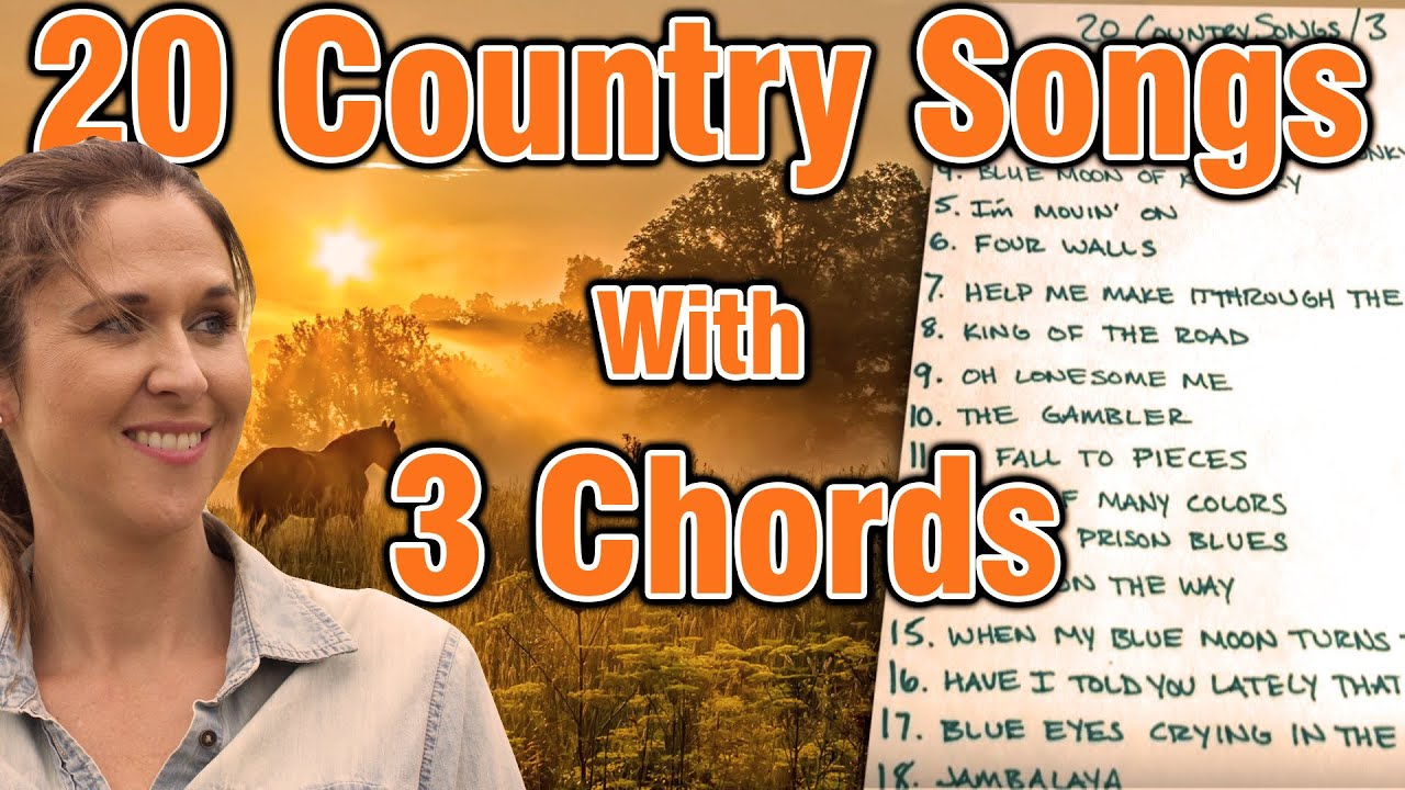20 country songs with 3 chords youtube 20 country songs with 3 chords hexwebz Images