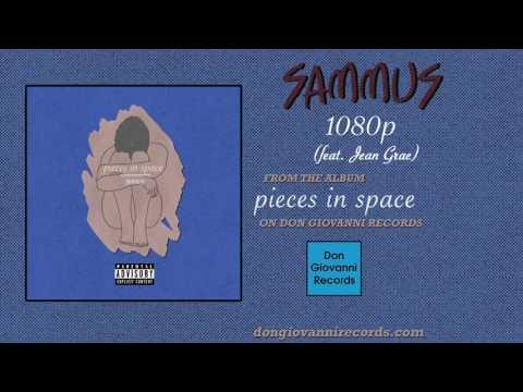 Sammus - 1080p (feat. Jean Grae) (Official Audio)