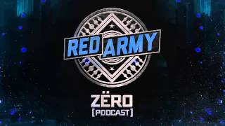 RED ARMY PODCAST by Zëro