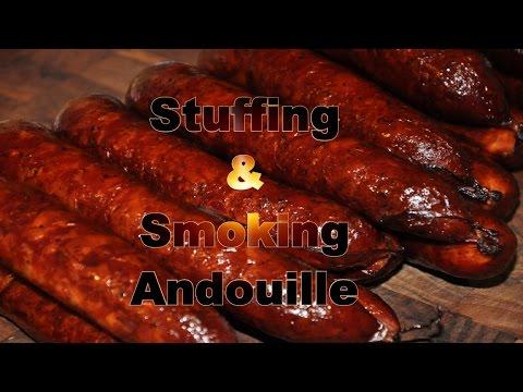 How To Stuff Smoke Andouille Sausage