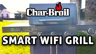Smart WiFi Gas Grill! Char-Broil SmartChef TRU-Infrared REVIEW