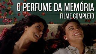 """""""O Perfume da Memória"""" (COMPLETO). Filme de Oswaldo Montenegro."""