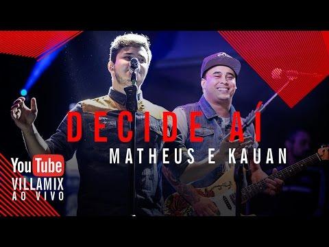 Decide aí - Matheus e Kauan - Villa Country SP