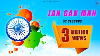 JAN GAN MAN , RASHTRA GAAN , INDIAN NATIONAL ANTHEM in 52 sec.