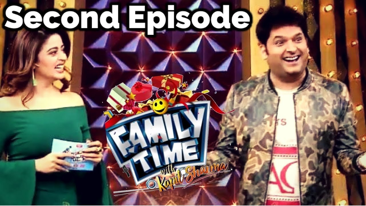 Family Time With Kapil Sharma Episode 2 | Full Episode Details | 31 March  2018 Episode
