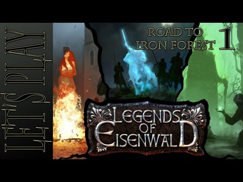 Let's Play Legends Of Eisenwald: Road To Iron Forest (DLC) - Episode 1 - We're Back!