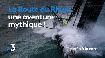 La Route du Rhum, une aventure mythique ! - Météo à la carte