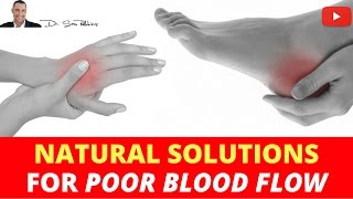 🚭 Causes & Natural Solutions For Improving Blood Flow & Circulation - Part 2
