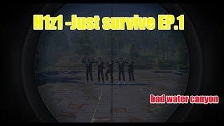 H1z1 - Just Survive EP.1