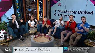 Manchester United v Tottenham & Liverpool v Everton | Premier League Fan Bants