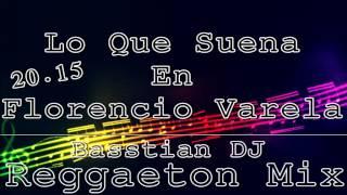 Lo Que Suena En Florencio Varela 2015 / PARTE 2