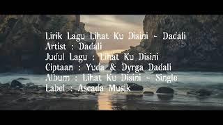 Download lagu Dadali - Lihat Ku disini
