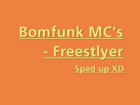 Bomfunk MCs - Freestyler Sped Up Speeditup2scratch