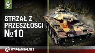 Strzał z przeszłości №10 [World of Tanks Polska]