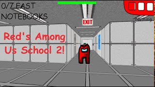 Red's Basics in Among Us Remake! | V.0.4 | Baldi's Basics Mod!