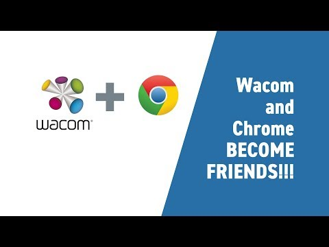 Solution: Chrome and Wacom issue