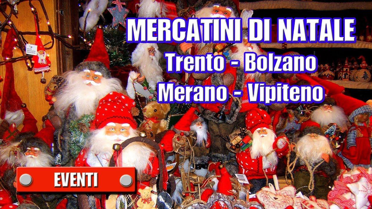 Mercatini di natale trento bolzano merano vipiteno for Trento e bolzano