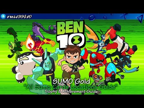 "Ben 10 - SUMO Gold ""All Sumo Cards Locations Guide"" (Trophy & Achievement Guide) rus199410 [PS4]"