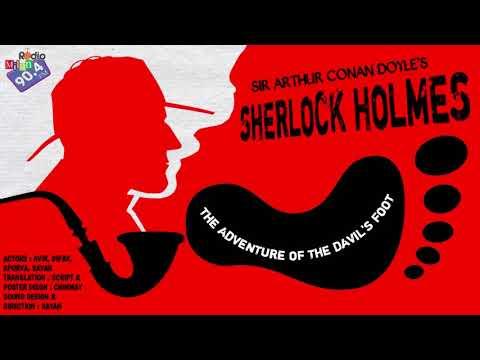 #RadioMilan | Sherlock Holmes | The adventure of devil's foot | Sir Arthur Conan Doyle | #Mystery