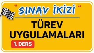 TÜREV UYGULAMALARI 1. DERS (1/2)    ŞENOL HOCA